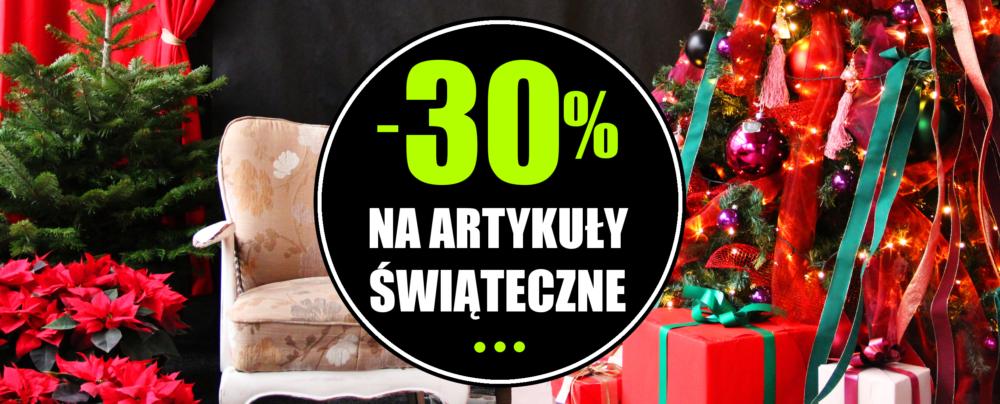 wyprzedaż na artykuły świąteczne rabat -30% na dekoracje bożonarodzeniowe